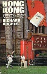 Angielskie wydanie książki Richarda Hughesa o Hongkongu (Londyn 1968)
