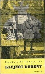 Książka Lucjana Wolanowskiego, mówiąca o wybuchu epidemii w Hongkongu (wyd. 1963). Po jej lekturze zaproponowano autorowi współpracę z Wydziałem Informacji Światowej Organizacji Zdrowia WHO w Genewie