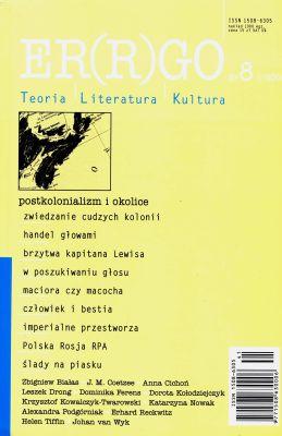 Wydanie ósme, poświęcone problematyce postkolonialnej, było zarazem pierwszym zredagowanym gościnnie - przez prof. Zbigniewa Białasa, jednego z najświetniejszych specjalistów w tej dziedzinie w Polsce