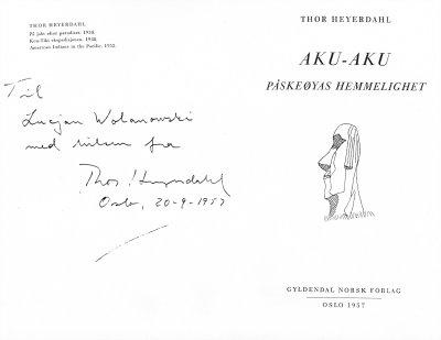 Dedykacja od Thora Heyerdahla na norweskim wydaniu ''Aku - Aku'' (Oslo, 1957)